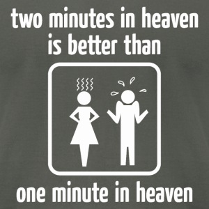 Two Minutes In Heaven T-Shirts - Men's T-Shirt by American Apparel