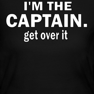 I'M THE CAPTAIN. GET OVER IT - WOMEN'S LONG SLEEVE JERSEY TEE - Women's Long Sleeve Jersey T-Shirt