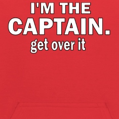 I'M THE CAPTAIN. GET OVER IT - KIDS HOODED SWEATSHIRT