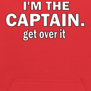 I'M THE CAPTAIN. GET OVER IT - KIDS HOODED SWEATSHIRT - Kids' Hoodie