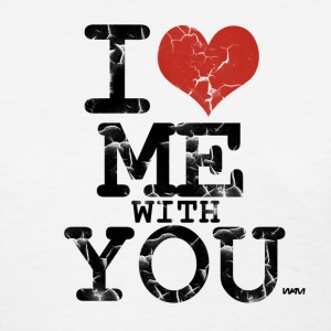 White i love me with you by wam Women's T-Shirts - Women's T-Shirt