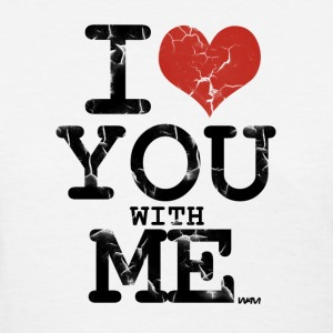 White i love you with me by wam Women's T-Shirts - Women's T-Shirt