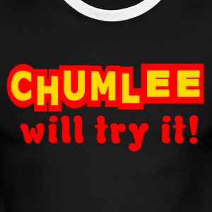 White/red Chumlee Will Try It T-Shirts - Men's Ringer T-Shirt