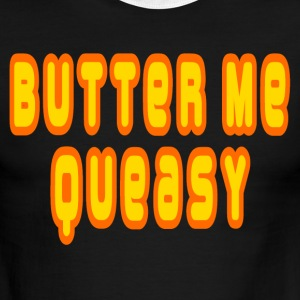 Chocolate/tan Butter Me Queasy T-Shirts - Men's Ringer T-Shirt