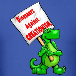 Dinosaurs Against Creationism - Men's T-Shirt