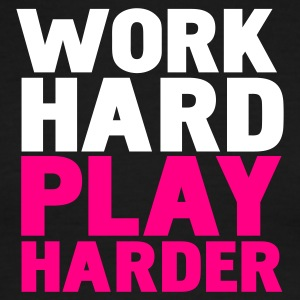 Black/white work hard play harder T-Shirts - Men's Ringer T-Shirt