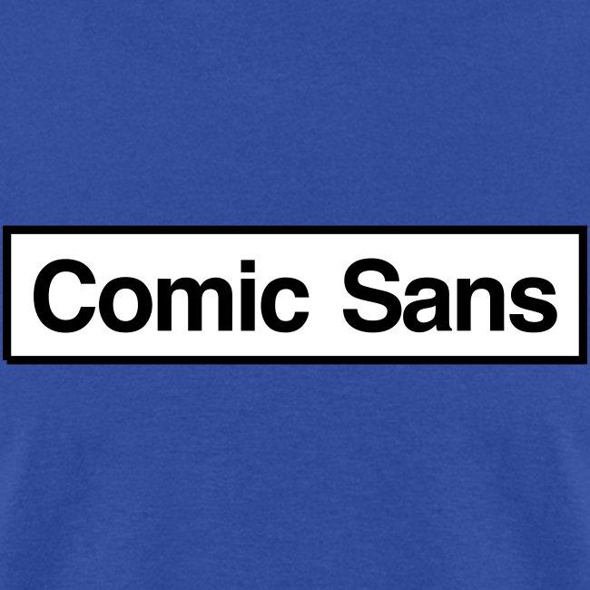 Comic Sans Appreciation #1