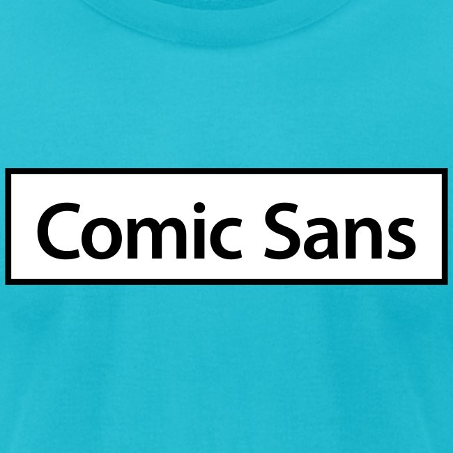 Comic Sans Appreciation #3
