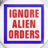 Ignore Alien Orders - Small Buttons