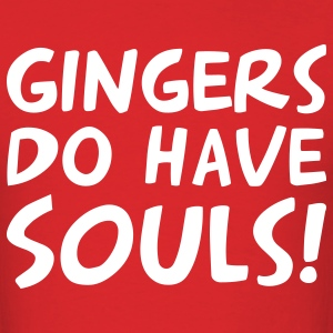 Gingers Do Have Souls! Men's T-shirt - Men's T-Shirt