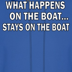 Royal blue What happens on the boat STAYS on the boat Hoodies - Men's Hoodie