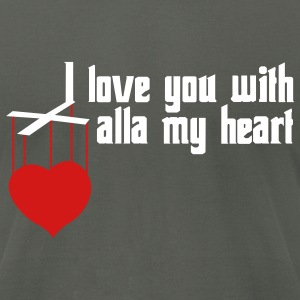 Love You With Alla My Heart - Men's T-Shirt by American Apparel