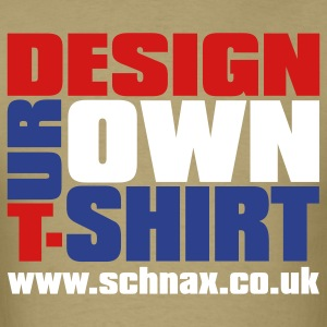 Design Your Own Shirt T-Shirts - Men's T-Shirt