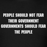 Design ~ Vendetta T-Shirt-PEOPLE SHOULD NOT FEAR THEIR GOVERNMENT
