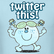 Design ~ TWITTER THIS!  T-Shirt