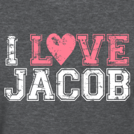 Design ~ I LOVE JACOB T-Shirt - Team Wolfman Series