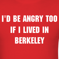 Design ~ Angry Berkeley - Men's