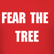 Design ~ Fear the Tree - Men's