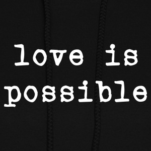 Black love is possible Hoodies - Women's Hoodie