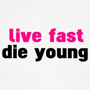 White/black live fast die young T-Shirts - Men's Ringer T-Shirt