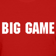 Design ~ Big Game - Women's