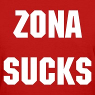 Design ~ Zona Sucks - Women's