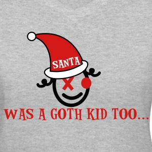 Gray SANTA WAS A GOTH KID TOO Women's T-Shirts - Women's V-Neck T-Shirt