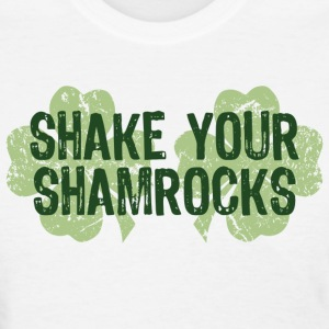 Shake your shamrocks - Women's T-Shirt