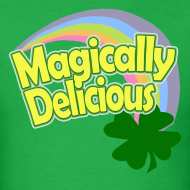 Design ~ Magically Delicious St Patricks Day T-Shirts