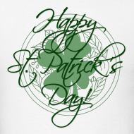 Design ~ Happy St. Patricks Day T-Shirt
