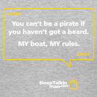 Design ~ WOMENS V-NECK: You can't be a pirate if you haven't got a beard