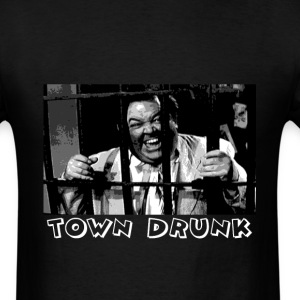 TOWN DRUNK - Men's T-Shirt