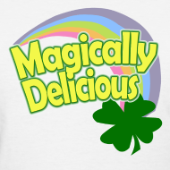 Design ~ Magically Delicious St Patricks Day T-Shirt