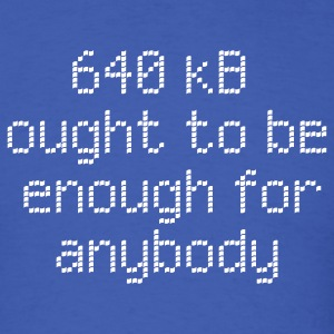 Royal blue 640 kB enough for anybody T-Shirts - Men's T-Shirt