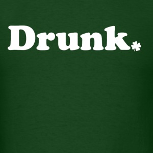 Drunk - Men's T-Shirt