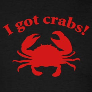 Black I got crabs! T-Shirts - Men's T-Shirt