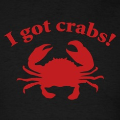 Black I got crabs! T-Shirts