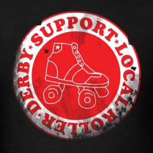Support Local Roller Derby Standard Shirt - Men's T-Shirt