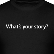 Design ~ Men's What's your story/ Smith Logo on back