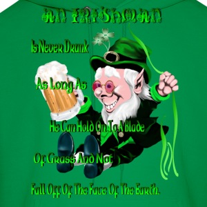 An Irishman Is Never Drunk! - Men's Hoodie