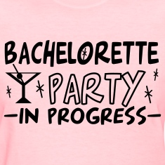 Pink bachelorette party in progress Women's T-Shirts