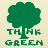 Design ~ Think Green
