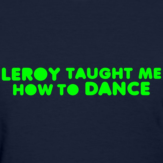DANCE WITH LEROY