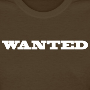 Brown wanted in a cool poster font Women's T-Shirts - Women's T-Shirt