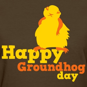 Brown happy groundhog day Women's T-Shirts - Women's T-Shirt
