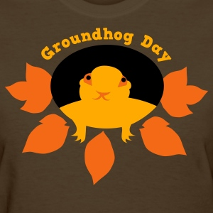 Brown groundhog day with hog in a hole Women's T-Shirts - Women's T-Shirt