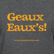 Design ~ Women's F: Geaux Eaux's (black)