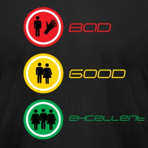 Bad-Good-Excellent-Vertical - Men's T-Shirt by American Apparel