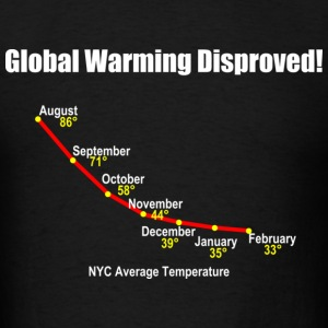 Global Warming Disproved! - Men's T-Shirt