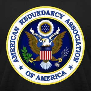 American Redundancy Association of America - Men's T-Shirt by American Apparel